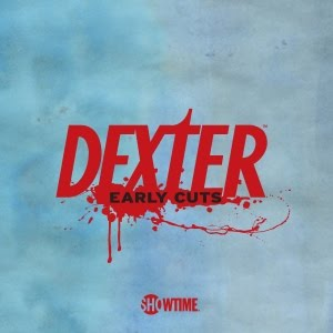 Dexter Early Cuts