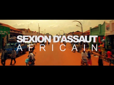 SEXION D'ASSAUT - AFRICAIN (CLIP OFFICIEL)