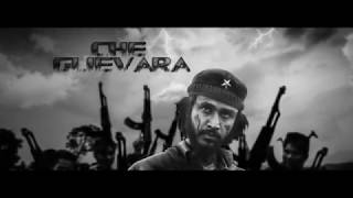 """CHE GUEVARA"" Trailer 