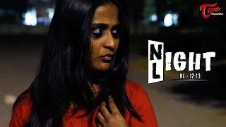 Night Light | Telugu Short Film 2018 | By Naagaraaj Takur | TeluguoneTV - YOUTUBE