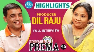 Producer Dil Raju Interview Highlights || Dialogue With Prema || Celebration Of Life - IDREAMMOVIES