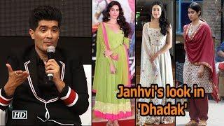 Janhvi's look in 'Dhadak'  ,   Manish Malhotra shares details - IANSINDIA