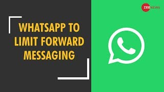 Massive setback for WhatsApp users; Forwarding messages to get crippled - ZEENEWS