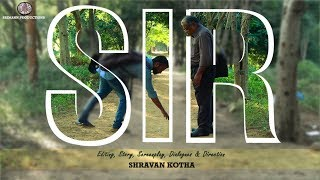 SIR - A Telugu Short film || The Late Comers || To all the TEACHERS with LOVE || By Shravan kotha - YOUTUBE