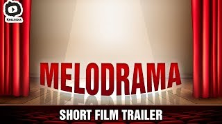 Melodrama Short Film Trailer | Latest 2017 Telugu Short Films | #Melodrama | Khelpedia - YOUTUBE