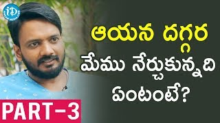 Sairam Shankar Exclusive Interview Part #3 || #Nenorakam || Talking Movies With iDream - IDREAMMOVIES