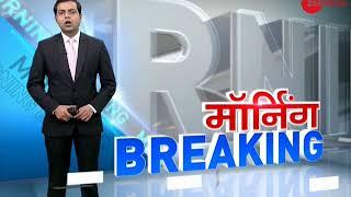 Morning Breaking: Watch top National and International news - ZEENEWS