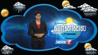 Weather Forecast 14-07-2016 – News7 Tamil Show