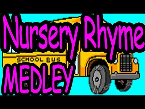 NURSERY RHYME MEDLEY--THE LEARNING STATION