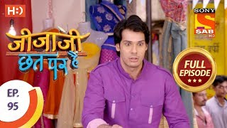 Jijaji Chhat Per Hai - Ep 95 - Full Episode - 21st May, 2018 - SABTV