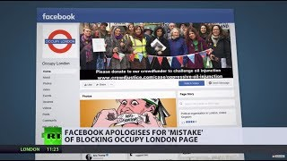 Facebook 'attempts to silence' pro-Palestinian Occupy London page - RUSSIATODAY