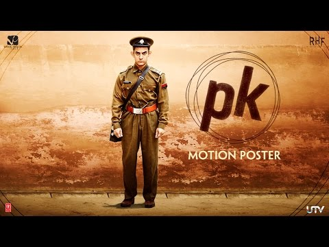 PK - Official 3rd Motion Poster