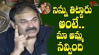 Naga Babu Emotional Speech about Pawan Kalyan - TeluguOne - TELUGUONE