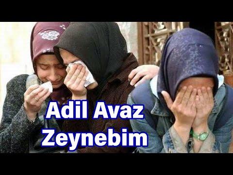 Adil Avaz – Zeynebim