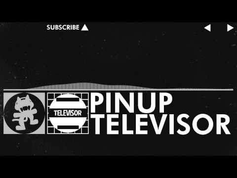 [EDM] - Televisor - Pinup [Monstercat Release]