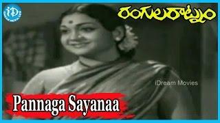 Pannaga Sayanaa Song - Rangula Ratnam Movie Songs - Saluri Rajeswara Rao Songs, B. Gopalam Songs - IDREAMMOVIES