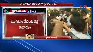 IT officials questioning completed in Revanth Reddy case | CVR News - CVRNEWSOFFICIAL