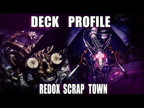 Deck profile with InfectedXenon redox scrap town deck profile!
