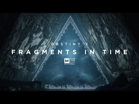 Aesthetic: Destiny 2 - Fragments In Time (Cinematic Video)