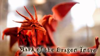 Royalty Free :Mark of the Dragon Intro