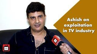 Ashish Kaul talks about the dark side of the TV industry - TELLYCHAKKAR
