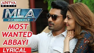 Most Wanted Abbayi Lyrical || MLA Movie Songs || Nandamuri Kalyanram, Kajal Aggarwal || Mani Sharma - ADITYAMUSIC