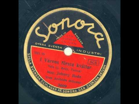 Sång Johnny Bode Willard Ringstrands orkester - I vårens första kvällar