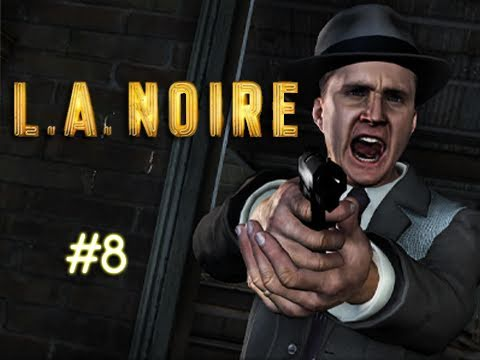 "LA Noire - Episode 8 ""PEDO FTW"" (Walkthrough, Playthrough, Let's Play)"