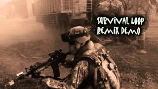 Royalty Free Survival Loop Remix Demo:Survival Loop Remix Demo
