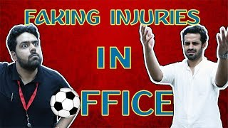 What If People Faked INJURIES In Office Like Football Players? | Fifa World Cup Russia 2018 - ZOOMDEKHO