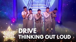 Drive perform 'Thinking Out Loud' by Ed Sheeran - Let It Shine 2017 - BBC One - BBC