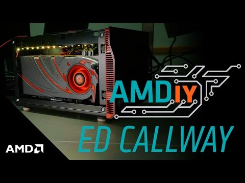 #AMDiy – Building a mini-ITX system with Ed Callway