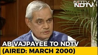 """India Has To Run On Consensus"": Atal Bihari Vajpayee On Coalition Politics (Aired: March 2000) - NDTV"