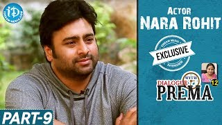 Nara Rohit Exclusive Interview Part #9 || Dialogue With Prema || Celebration Of Life - IDREAMMOVIES