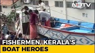 In Pocket Of Flood-Hit Kerala, Fishermen Saved A Hundred Lives - NDTV
