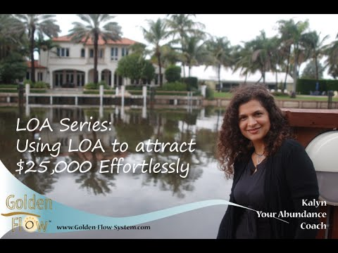 Allow Law of Attraction to Bring You $25,000, Effortlessly: Video 3