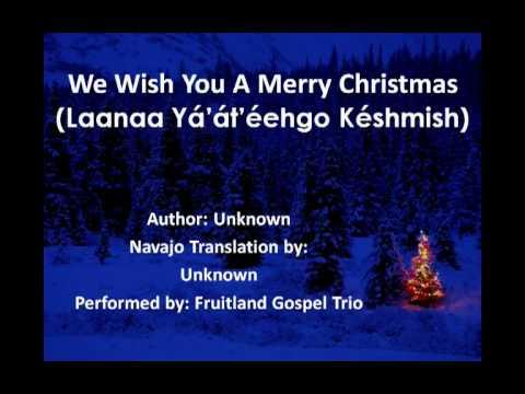 We Wish You A Merry Christmas (Navajo Lyrics)