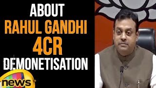 Sambit Patra Over Rahul Gandhi 4cr Demonetisation | Patra Fired on Rahul | Mango News - MANGONEWS