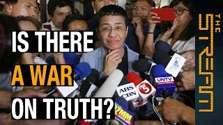 Is there a war on truth? A conversation with Maria Ressa | The Stream - ALJAZEERAENGLISH
