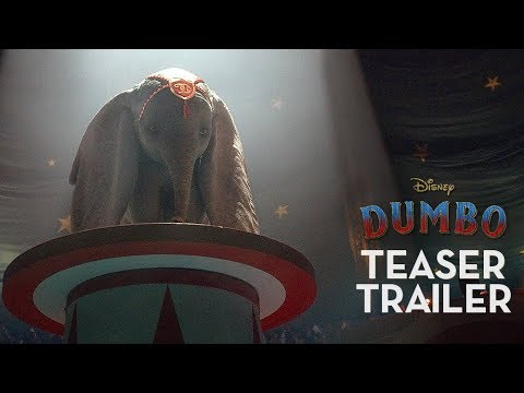 Dumbo Official Teaser Trailer - يوتيوبات
