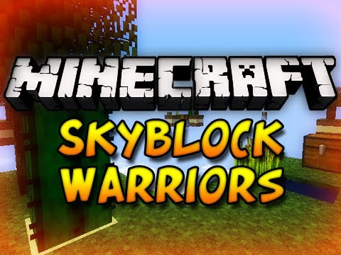 Minecraft Mini Game Skyblock Warriors w Chim Seananners ClashJTM & Etalyx HD