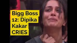 Bigg Boss 12: Dipika Kakar CRIES - ABPNEWSTV