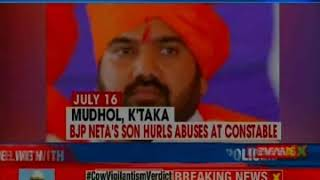 Another neta's son harasses policeman; Govind Karjol's Son Arjun caught abusing constable - NEWSXLIVE