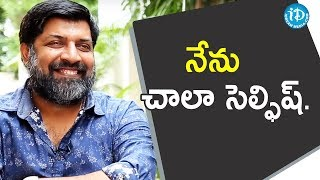 నేను చాలా సెల్ఫిష్.. - Kannan || Frankly With TNR || Talking Movies - IDREAMMOVIES