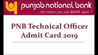 PNB Technical Officer Exam Result 2019, Admit Card, Call Letter, Interview, Documents to carry - ITVNEWSINDIA