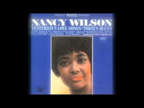Nancy Wilson Someone To Watch Over Me 1964 