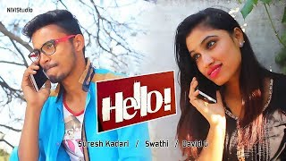 Hello Latest 2018 Telugu Short Film | David G | Suresh Kadari | Telugu Short Films | NIVIStudio - YOUTUBE