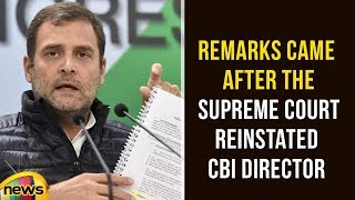 Rahul's Remarks Came After The Supreme Court Reinstated CBI Director Alok Verma | Rafale Deal News - MANGONEWS