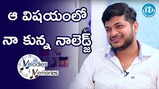 Anudeep Dev About His Knowledge in Singing || Melodies And Memories - IDREAMMOVIES