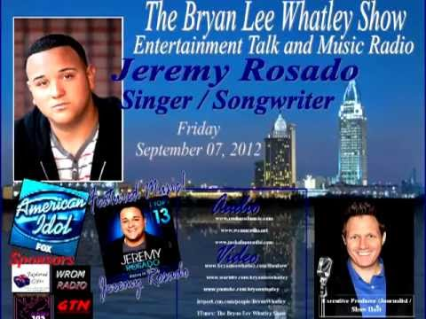 Jeremy Rosado, American Idol Finalist Season 11, on The Bryan Lee Whatley Show